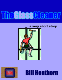 The Glass Cleaner: a very short story
